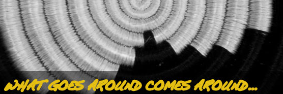 what-goes-around-comes-around